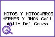 MOTOS Y MOTOCARROS HERMES Y JHON Cali Valle Del Cauca