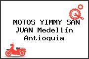 MOTOS YIMMY SAN JUAN Medellín Antioquia