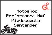 Motoshop Performance Mmf Piedecuesta Santander