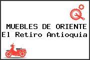 MUEBLES DE ORIENTE El Retiro Antioquia