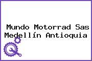 Mundo Motorrad Sas Medellín Antioquia