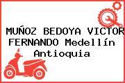 MUÑOZ BEDOYA VICTOR FERNANDO Medellín Antioquia