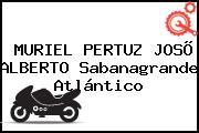 MURIEL PERTUZ JOSÕ ALBERTO Sabanagrande Atlántico