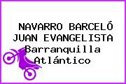 NAVARRO BARCELÓ JUAN EVANGELISTA Barranquilla Atlántico