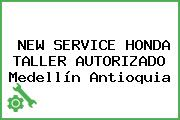NEW SERVICE HONDA TALLER AUTORIZADO Medellín Antioquia