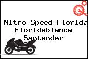 Nitro Speed Florida Floridablanca Santander