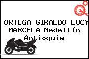 ORTEGA GIRALDO LUCY MARCELA Medellín Antioquia
