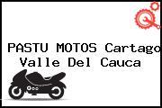 PASTU MOTOS Cartago Valle Del Cauca