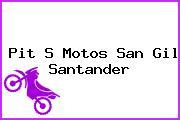 Pit S Motos San Gil Santander