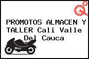 PROMOTOS ALMACEN Y TALLER Cali Valle Del Cauca