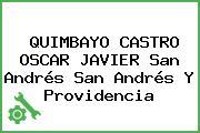 QUIMBAYO CASTRO OSCAR JAVIER San Andrés San Andrés Y Providencia