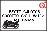 RECTI CULATAS CACAITO Cali Valle Del Cauca
