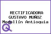 RECTIFICADORA GUSTAVO MUÑOZ Medellín Antioquia
