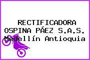 RECTIFICADORA OSPINA PÁEZ S.A.S. Medellín Antioquia