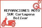 REPARACIONES MOTO SUR Cartagena Bolívar