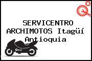 SERVICENTRO ARCHIMOTOS Itagüí Antioquia