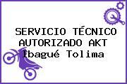 SERVICIO TÉCNICO AUTORIZADO AKT Ibagué Tolima