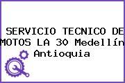 SERVICIO TECNICO DE MOTOS LA 30 Medellín Antioquia