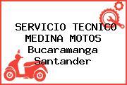 SERVICIO TECNICO MEDINA MOTOS Bucaramanga Santander