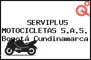 SERVIPLUS MOTOCICLETAS S.A.S. Bogotá Cundinamarca