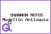 SHANNON MOTOS Medellín Antioquia