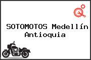 SOTOMOTOS Medellín Antioquia