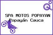 SPA MOTOS POPAYAN Popayán Cauca