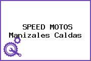 SPEED MOTOS Manizales Caldas