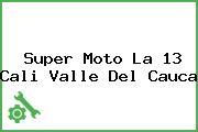 Super Moto La 13 Cali Valle Del Cauca
