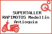 SUPERTALLER RAPIMOTOS Medellín Antioquia