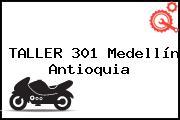 TALLER 301 Medellín Antioquia