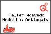 Taller Acevedo Medellín Antioquia