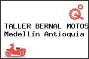TALLER BERNAL MOTOS Medellín Antioquia