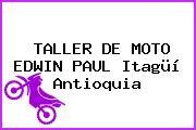 TALLER DE MOTO EDWIN PAUL Itagüí Antioquia