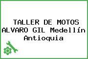 TALLER DE MOTOS ALVARO GIL Medellín Antioquia