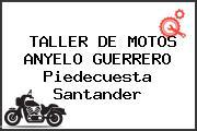 TALLER DE MOTOS ANYELO GUERRERO Piedecuesta Santander