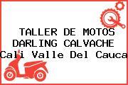 TALLER DE MOTOS DARLING CALVACHE Cali Valle Del Cauca