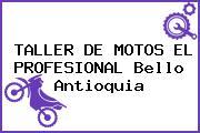 TALLER DE MOTOS EL PROFESIONAL Bello Antioquia