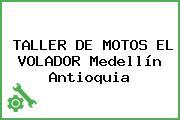 TALLER DE MOTOS EL VOLADOR Medellín Antioquia