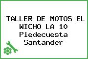 TALLER DE MOTOS EL WICHO LA 10 Piedecuesta Santander