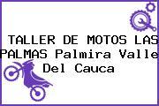 TALLER DE MOTOS LAS PALMAS Palmira Valle Del Cauca