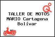TALLER DE MOTOS MARIO Cartagena Bolívar