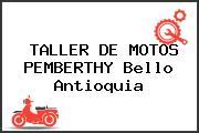 TALLER DE MOTOS PEMBERTHY Bello Antioquia