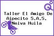 Taller El Amigo De Aipecito S.A.S. Neiva Huila