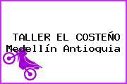TALLER EL COSTEÑO Medellín Antioquia