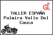 TALLER ESPAÑA Palmira Valle Del Cauca