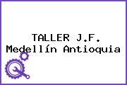 TALLER J.F. Medellín Antioquia