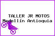 TALLER JR MOTOS Medellín Antioquia