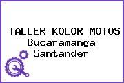 TALLER KOLOR MOTOS Bucaramanga Santander