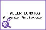 TALLER LUMOTOS Armenia Antioquia